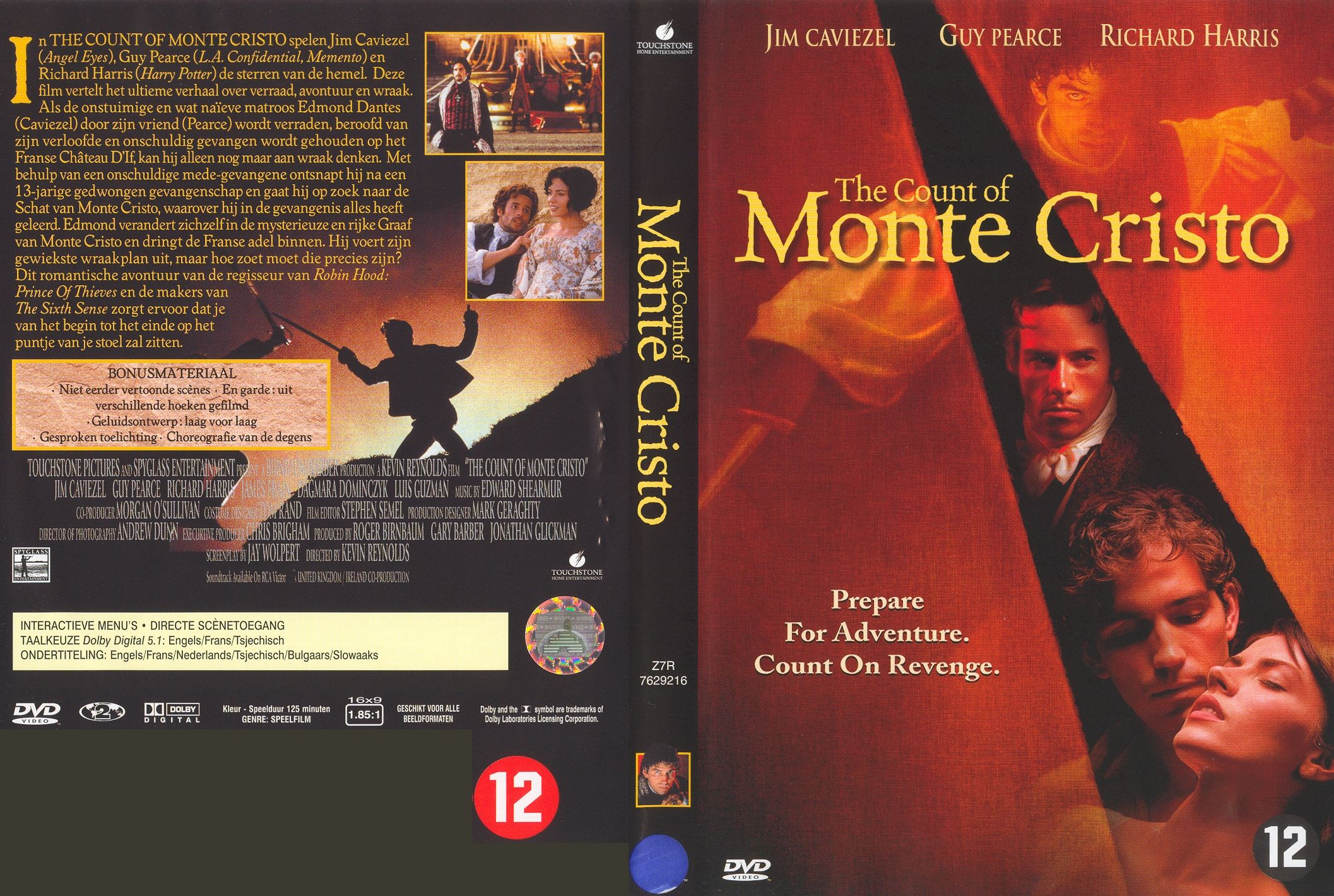 the count of monte cristo Mondego, now known as the count de morcerf, is the first to be punished dantès exposes morcerf's darkest secret: morcerf made his fortune by betraying his former patron, the greek vizier ali pacha, and he then sold ali pacha's wife and daughter into slavery.
